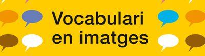 Viure a Catalunya. Vocabulari en imatges