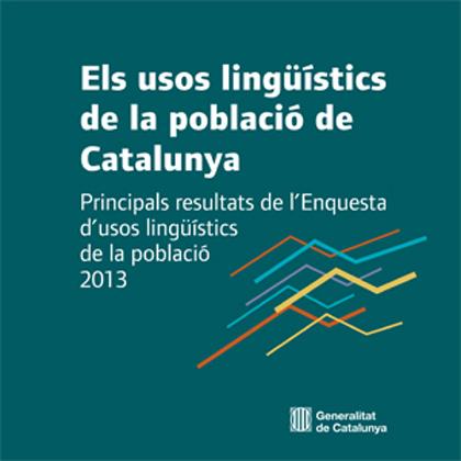 Els usos lingüístics de la població de Catalunya. Principals resultats de l'Enquesta d'usos lingüístics 2013
