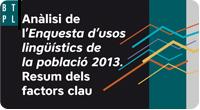 Anàlisi de l'Enquesta d'usos lingüístics de la població 2013. Resum dels factors clau