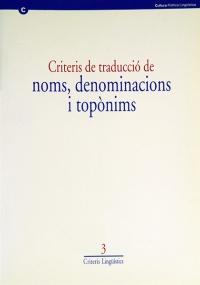 Criteris De Traduccio De Noms Denominacions I Toponims Llengua