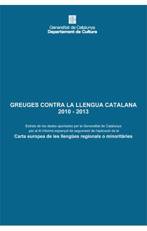 Greuges contra la llengua catalana 2010-2013